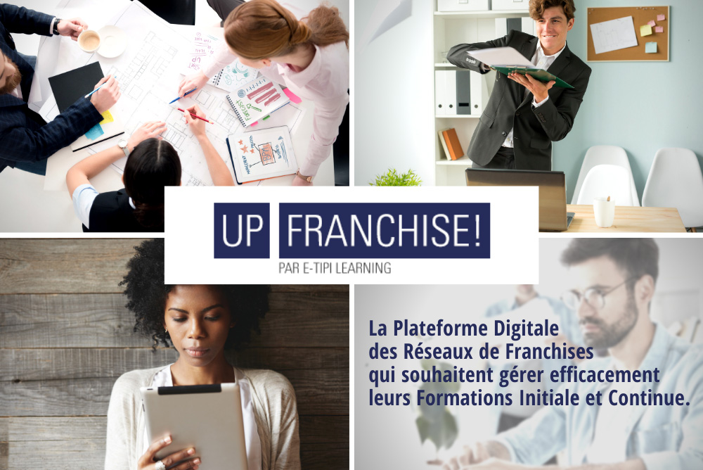 Up Franchise! Plateforme Formation Réseaux de Franchise